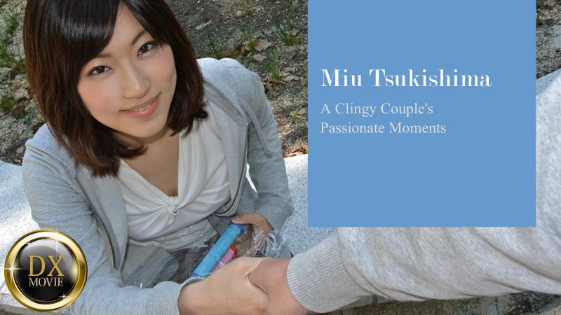 HEYZO-0218 japanese pron a Clingy Couple's Passionate Moments – Miu Tsukishima