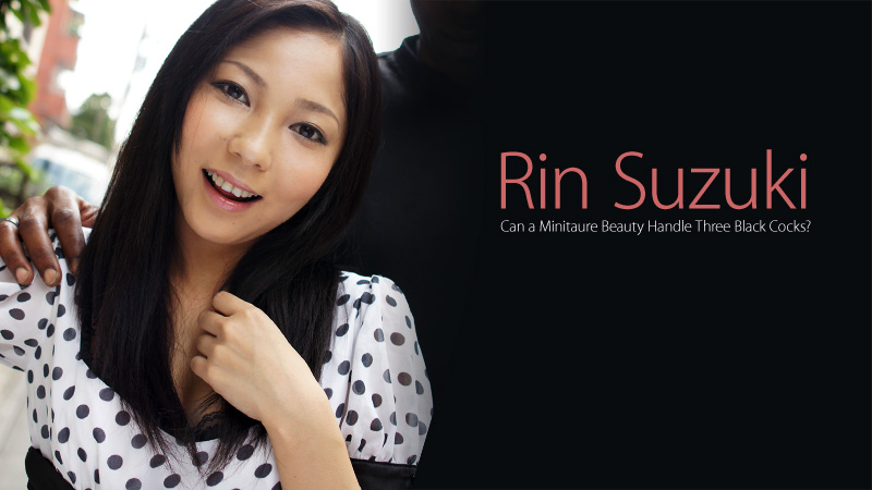 HEYZO-0248 japanese porn Can a Minitaure Beauty Handle Three Black Cocks?  – Rin Suzuki