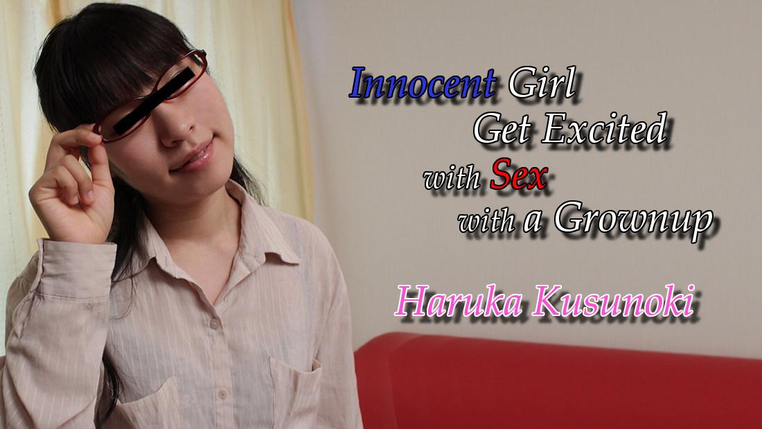 HEYZO-0417  Innocent Girl Get Excited with Sex with a Grownup – Haruka Kusunoki