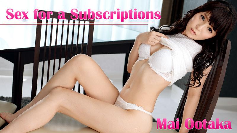 HEYZO-0751 japaneseporn Sex for a Subscriptions – Mai Otaka
