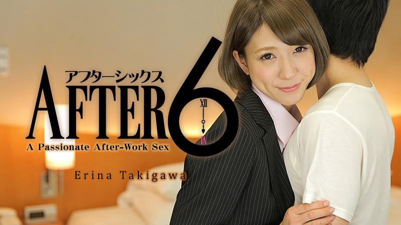 HEYZO-0904 jav stream After 6 -A Passionate After-Work Sex- – Erina Takigawa