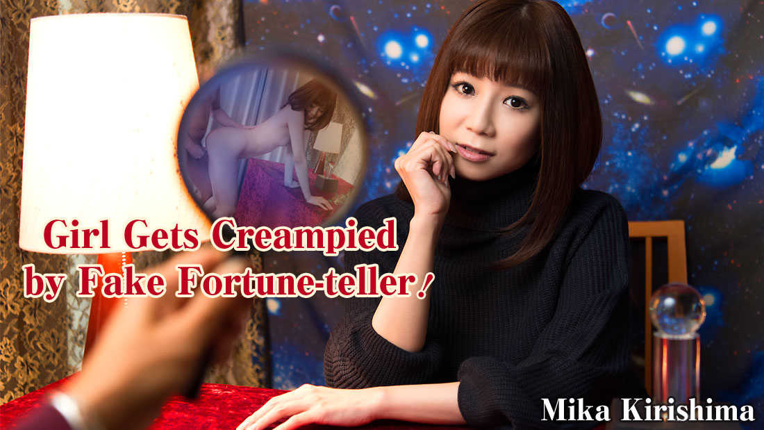 HEYZO-1405 jav teen Girl Gets Creampied by Fake Fortune-teller – Mika Kirishima