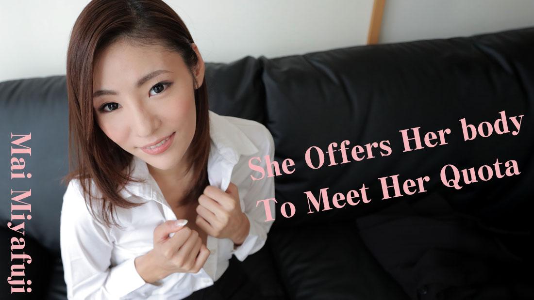 HEYZO-1418 freejav She Offers Her body To Meet Her Quota – Mai Miyafuji