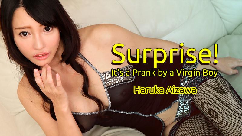 HEYZO-1431 Surprise!-It's a Prank by a Virgin Boy – Haruka Aizawa