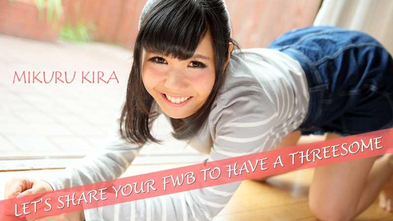 [Heyzo-1566] Let's Share Your FWB To Have A Threesome – Mikuru Kira