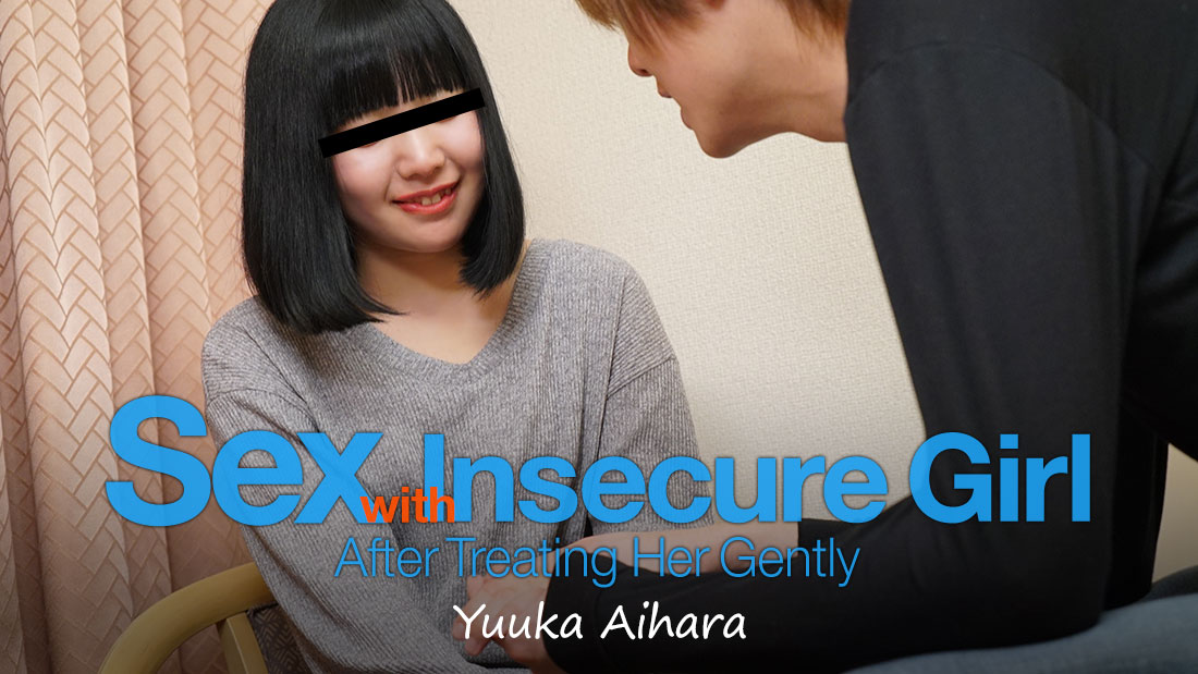 HEYZO-1617 Sex with Insecure Girl after Treating Her Gently – Yuuka Aihara