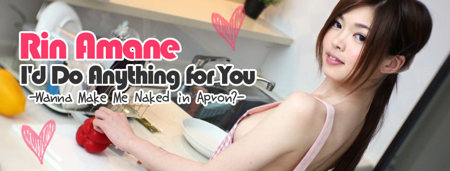 I'd Do Anything for You -Wanna Make Me Naked in Apron?- - Rin Amane