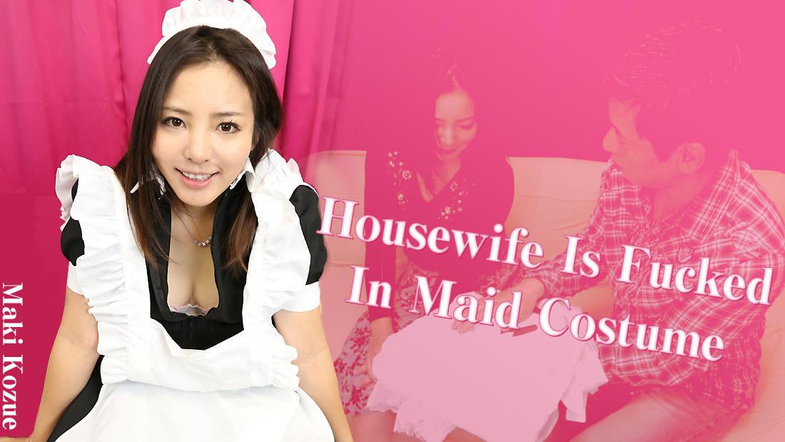 HEYZO-1711 Housewife Is Fucked In Maid Costume – Maki Kozue