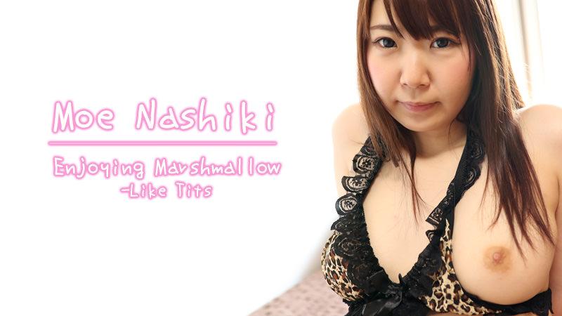 [Heyzo-1748] Enjoying Marshmallow-Like Tits – Moe Nashiki