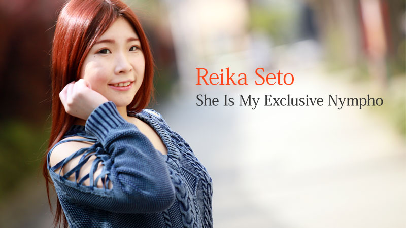 HEYZO-2011 watch jav She Is My Exclusive Nympho – Reika Seto