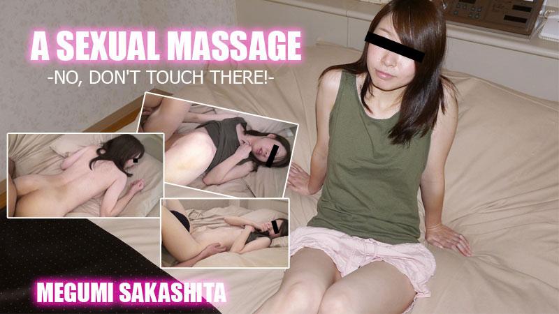 HEYZO-2015 sex streaming A Sexual Massage -No, Don't Touch There!- – Megumi Sakashita