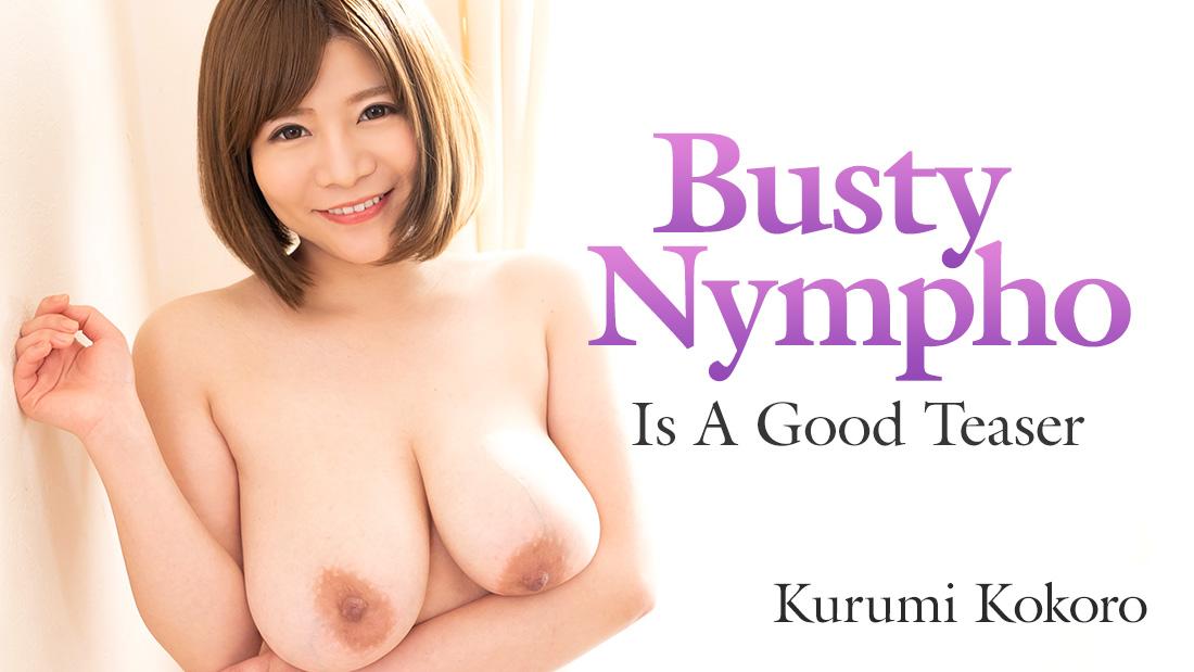 [Heyzo-2085] Busty Nympho Is A Good Teaser – Kurumi Kokoro