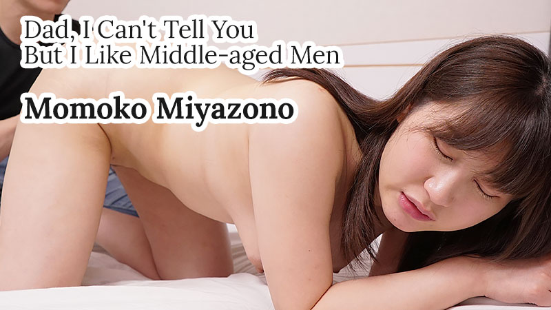 [Heyzo-2203] Dad, I Can't Tell You But I Like Middle-aged Men – Momoko Miyazono