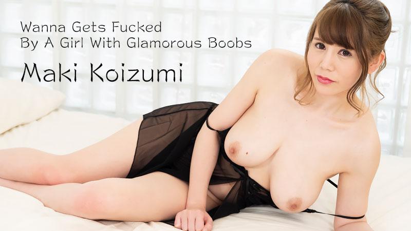 HEYZO-2236 japanese sex movie Wanna Gets Fucked By A Girl With Glamorous Boobs – Maki Koizumi