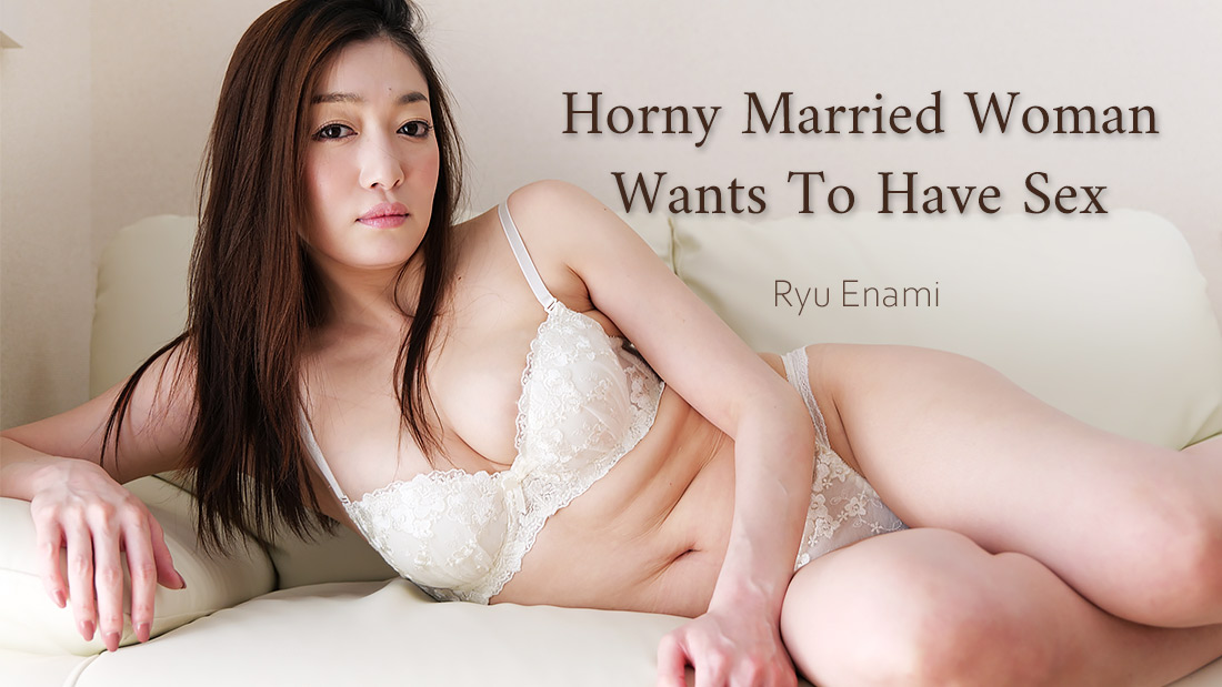 HEYZO-2425 japan porn Horny Married Woman Wants To Have Sex — – Ryu Enami