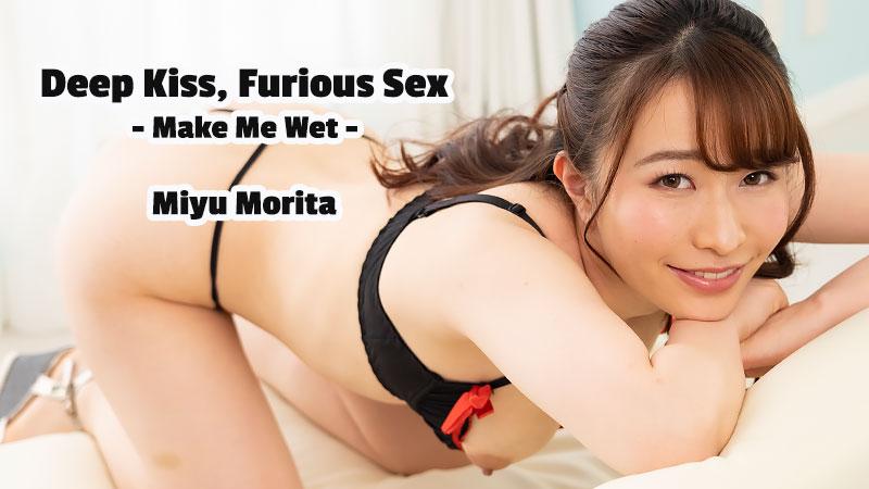 HEYZO-2478 xnxx Deep Kiss, Furious Sex -Make Me Wet- – Miyu Morita